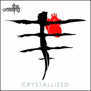 album Crystallized - THE CROSSING