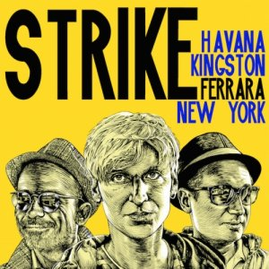 album Havana, Kingston, Ferrara, New York - Strike