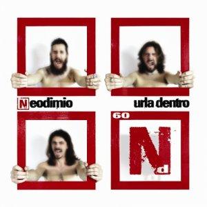 album Urla dentro - Neodimio