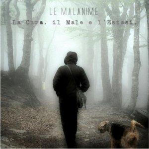album La Cura, il Male e l'Estasi - Le Malanime