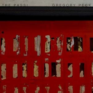 album Tre Passi/Gregory Peck [singolo] - Il Buio