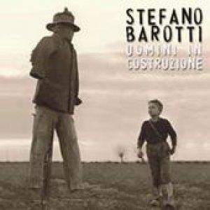 album Uomini in costruzione - Stefano Barotti