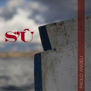 album S'Û - Paolo Angeli