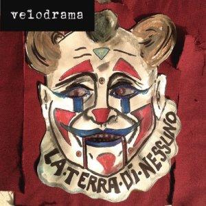 album La Terra di Nessuno - Ep - Velodrama