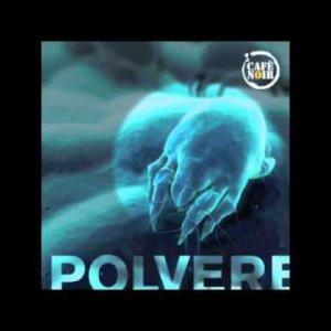 album Polvere - Café Noir
