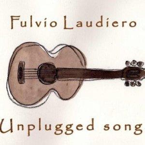 album Unplugged songs - Fulvio Laudiero