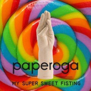 album My Super Sweet Fisting - PaperogA