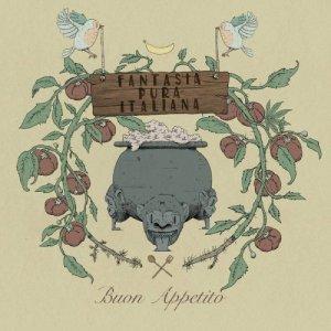 album Buon Appetito - Fantasia Pura Italiana