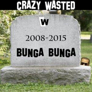 album Bunga Bunga - Crazy Wasted