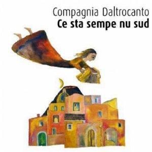 album Ce sta sempe nu Sud - Compagnia Daltrocanto