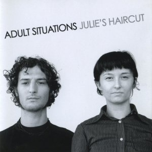 album Adult situations - Julie's Haircut