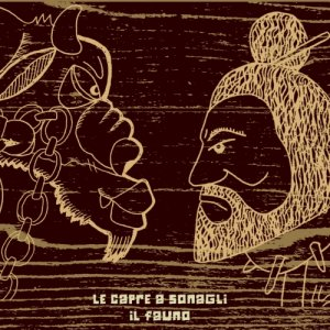 album Il Fauno - Le Capre a Sonagli