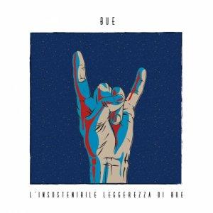 album L'insostenibile leggerezza di Bue - BUE
