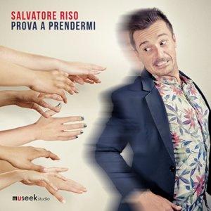 album Prova a prendermi - Salvatore Riso