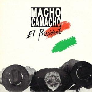 album El Presidente - Macho Camacho