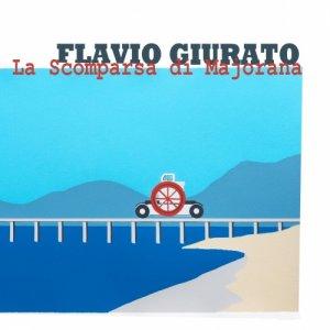 album La Scomparsa di Majorana - Flavio Giurato