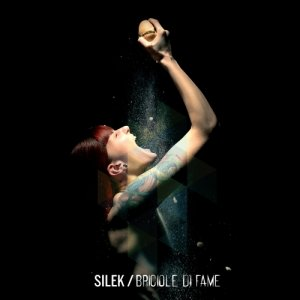 album Briciole di fame - Silek