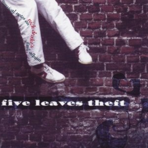 album Five Leaves Theft (Musical Notes On Nick Drake's First Album) - Compilation