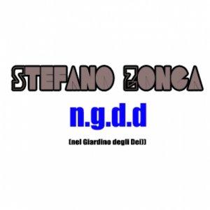 album N.g.D.d (Nel Giardino degli Dei ) Singolo - stefano zonca