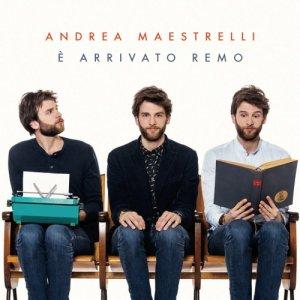 album E' arrivato Remo - Andrea Maestrelli