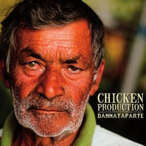 album DANNATAPARTE - Chicken Production