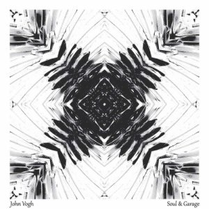 album Soul & Garage EP - John Vogh