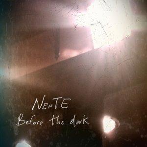 album Before the dark - NenTE