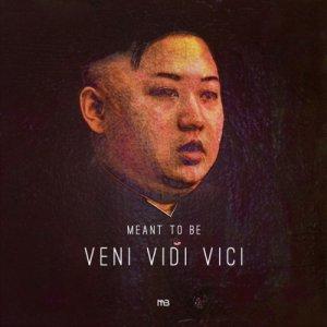 album Veni Vidi Vici - Meant to Be