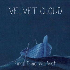 album First Time We Met - Velvet Cloud Duo Acustico