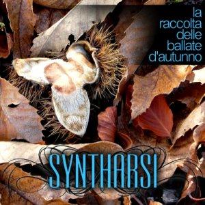 album Syntharsi - La Raccolta delle Ballate d'Autunno - Syntharsi