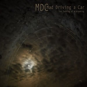album The Flash of a Breaking - Mad Driving A Car