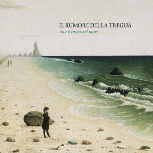 album Una trincea nel mare - il rumore della tregua