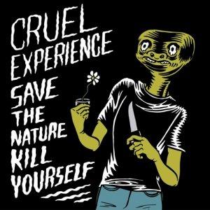 album Save The Nature Kill Yourself Pt.2 - Cruel Experience