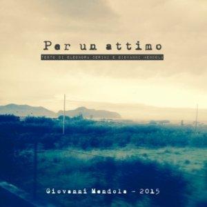 album Per un attimo - Giovanni Mendola