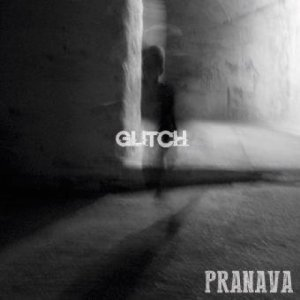 album Glitch - Pranava
