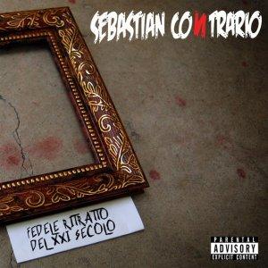 album Fedele ritratto del XXI secolo - Sebastian Contrario