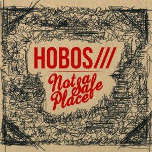 album Not A Safe Place - Hobos///