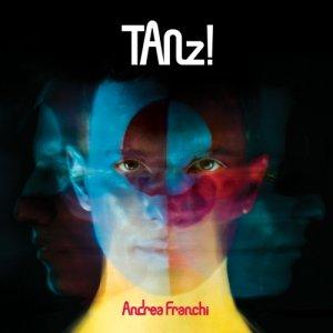 album TANZ! - Andrea Franchi