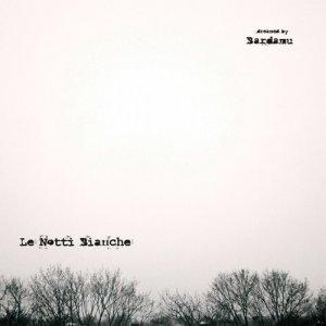 album Le notti bianche - Bardamu