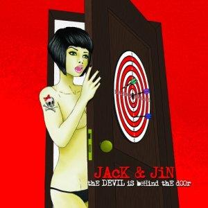 album The devil is behind the door - Jack & Jin