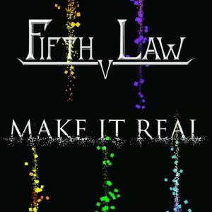 album Fifth Law - Make It Real - Fifth Law