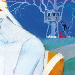 album lato b - lastanzadigreta