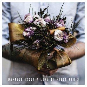 album Luna di miele per 3 - Daniele Isola