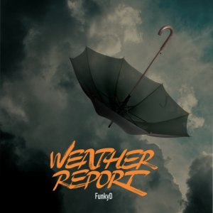 album Weather Report - FunkyD aka Maceo