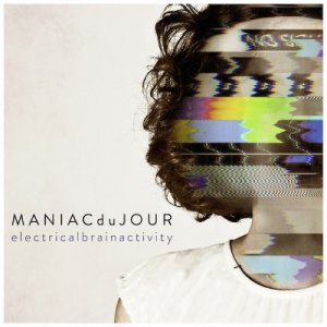 album Electrical brain activity - MANIACduJOUR