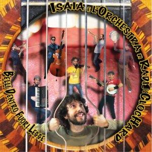 album belli dentro fuori legge - Isaia & l'Orchestra di Radioclochard