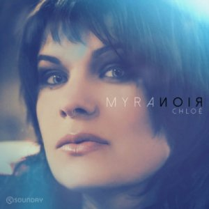 album Chloé - Myranoir Official