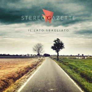 album Il Lato Sbagliato - Stereo Gazette