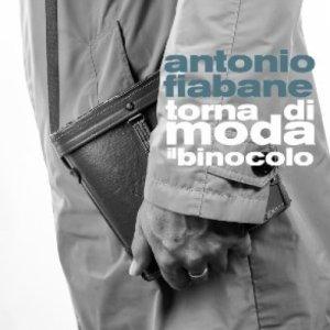 album Torna di moda il binocolo - Antonio Fiabane