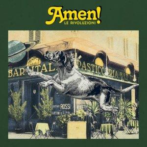 album Le Rivoluzioni (feat. Pagliaccio) - AMEN!